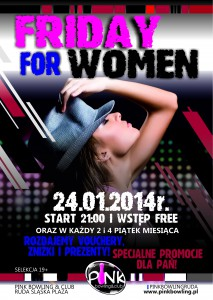 FRIDAY FIR WOMEN_ruda_pink bowling & club_otwarty